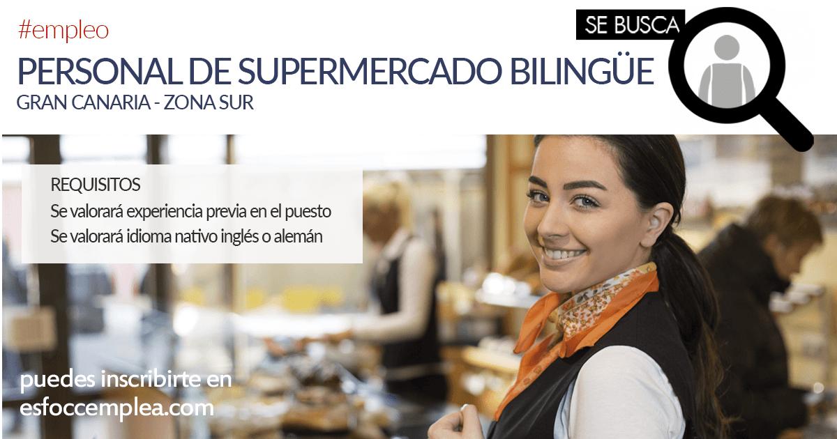 Personal bilingüe para Supermercado en Gran Canaria